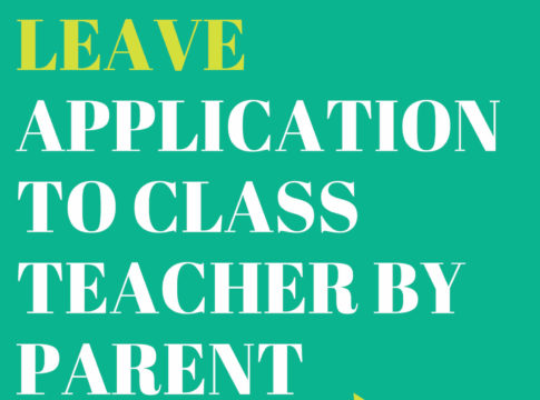Leave Application to Class Teacher by parent