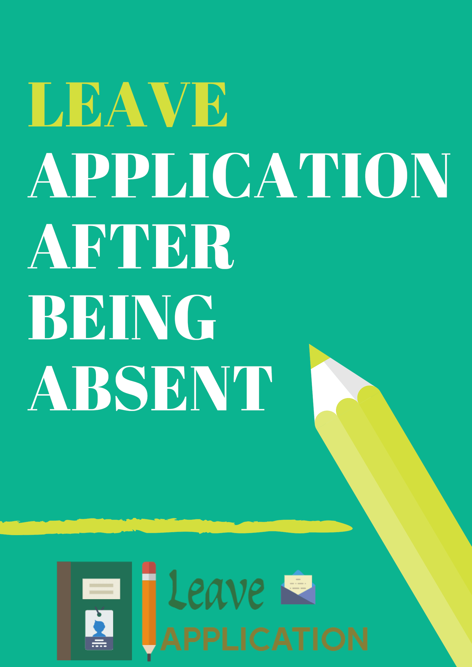 Leave Application After being Absent in school / college