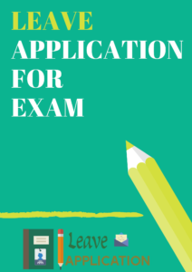 leave application for exam