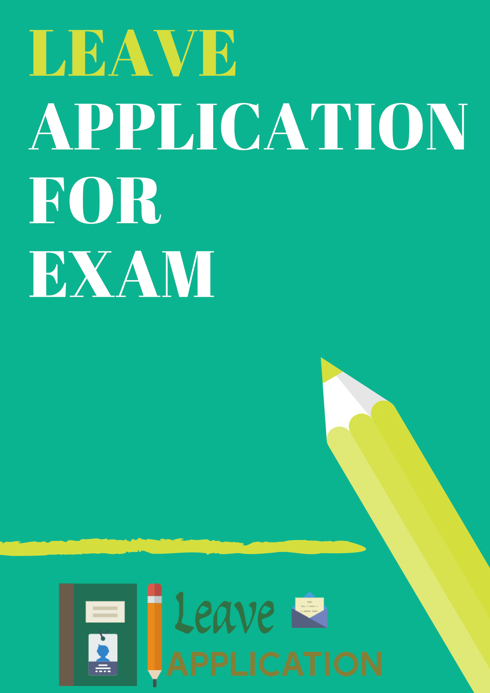 Sample Leave Application For Exam Preparation For Office/ School