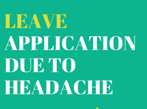 leave application due to headache