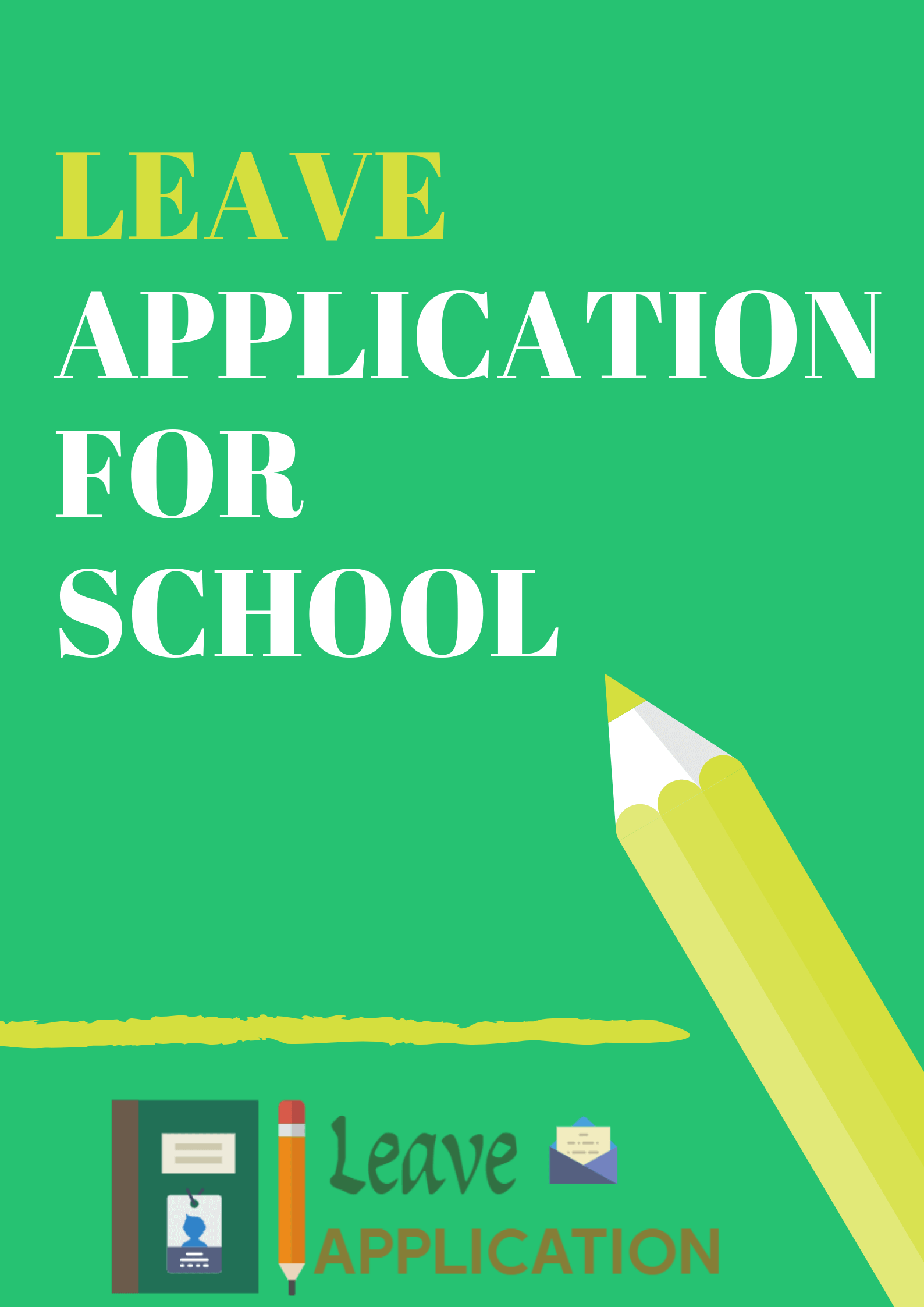 School Leave Application letter ( With Format & Samples