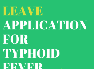 leave application for typhoid fever